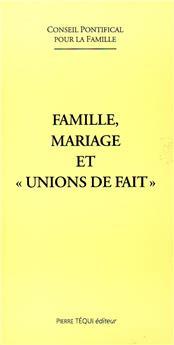 Famille, mariage et « unions de fait »