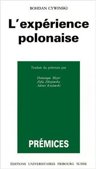 L'expérience polonaise (Prémices 5)