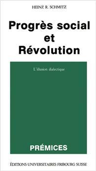 Progrès social et révolution (Prémices 3)