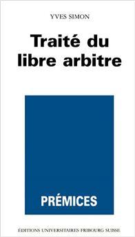 Traité du libre arbitre (Prémices 10)