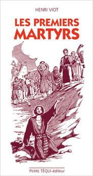 Les premiers martyrs