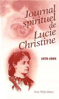 Journal spirituel de Lucie Christine