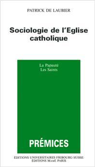 Sociologie de l'Église catholique (Prémices 12)