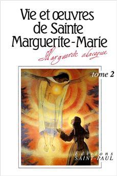 Vie et œuvres de Sainte Marguerite-Marie - Tome 2