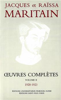 Œuvres complètes de Jacques et Raïssa Maritain - Volume II