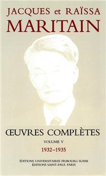 Œuvres complètes de Jacques et Raïssa Maritain - Volume V