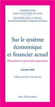 Sur le système économique et financier actuel
