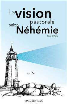 La vision pastorale selon Néhémie
