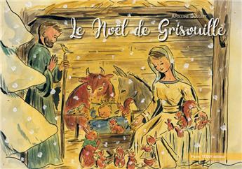 Le Noël de Grisouille