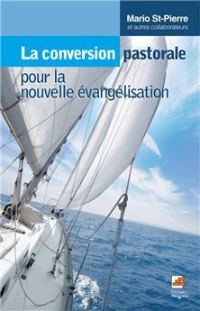 La conversion pastorale pour la nouvelle évangélisation