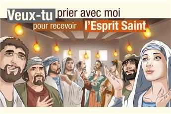Carte Veux-tu prier avec moi pour recevoir l'Esprit Saint