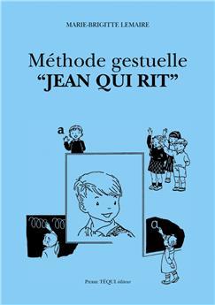 Méthode gestuelle « Jean qui rit »
