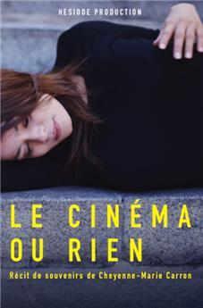 Le cinéma ou rien