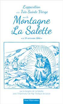 L'Apparition de la Très Sainte Vierge sur la Montagne de La Salette (nouvelle édition)