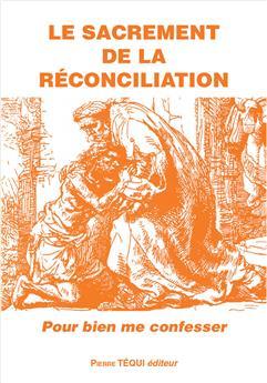 Le sacrement de la réconciliation (nouvelle édition)