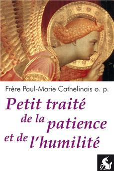 Petit traité de la patience et de l'humilité (nouvelle édition)