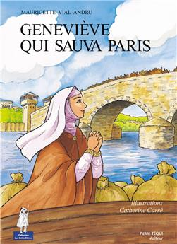 Geneviève qui sauva Paris