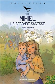 Mihiel - Tome I