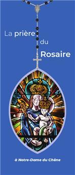 La prière du Rosaire à Notre-Dame du Chêne