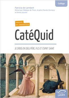 CatéQuid - Manuel de l'animateur