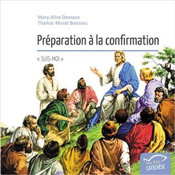 Préparation à la confirmation - « Suis-Moi »