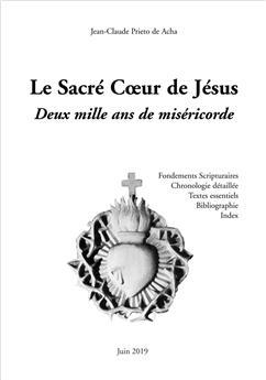 Le  Sacré Cœur de Jésus : Deux mille ans de miséricorde