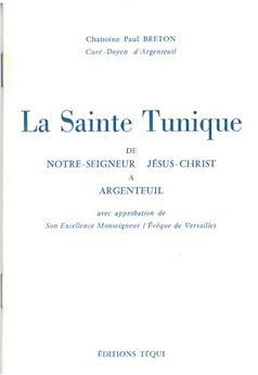 La Sainte Tunique de Notre-Seigneur Jésus-Christ à Argenteuil