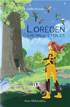 Loréden ou le chemin des étoiles