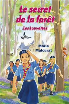 Le Secret de la forêt (Les Louvettes 1)