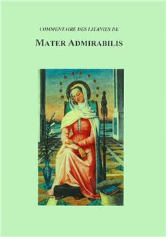 Commentaire des litanies de Mater Admirabilis