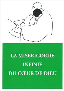 La Miséricorde infinie du Cœur de Dieu