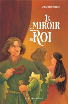 Le miroir du Roi (nouvelle édition)
