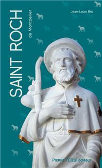 Saint Roch de Montpellier (nouvelle édition)