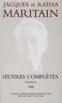 Œuvres complètes de Jacques et Raïssa Maritain - Volume XI