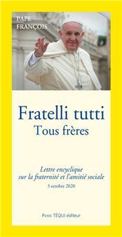 Fratelli tutti - Tous frères