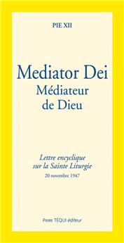 Mediator Dei - Médiateur de Dieu