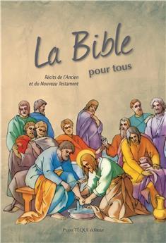 La Bible pour tous (nouvelle édition)